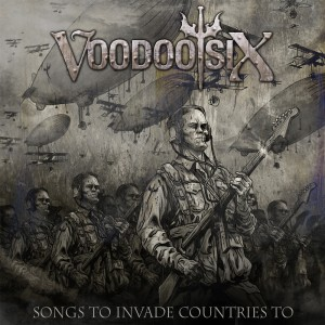 VOODOO SIX 'SONGS TO INVADE COUNTRIES TO'