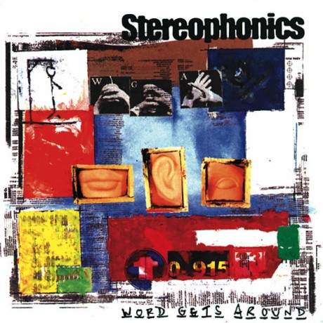 STEROPHONICS 'WORD GETS AROUND'