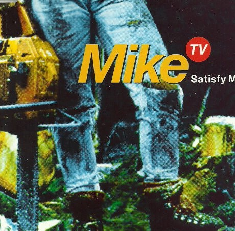 MIKE TV 'SATISFY ME'